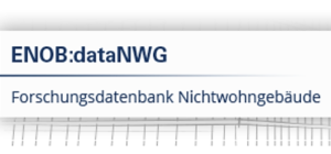 ENOB:dataNWG – Forschungsdatenbank Nichtwohngebäude