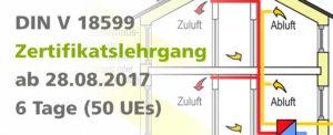 Zertifikatslehrgang für Nichtwohngebäude nach DIN V 18599 an 6 Tagen