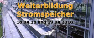 Weiterbildung Stromspeicher am 18.04. und 19.04.2018