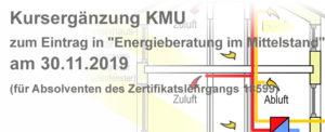 """Kursergänzung KMU  zum Eintrag in """"Energieberatung im Mittelstand"""" am 30.11.2019"""