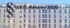 WEG-Reform 2020 – was für die Energieberatung jetzt wichtig ist!