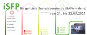 Der individuelle Sanierungsfahrplan – für bereits Energieberatende (BAFA + dena)