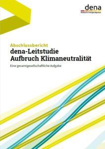 Abschlussbericht der dena-Leitstudie Aufbruch Klimaneutralität veröffentlicht